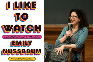 Emily Nussbaum and the cover of I Like to Watch