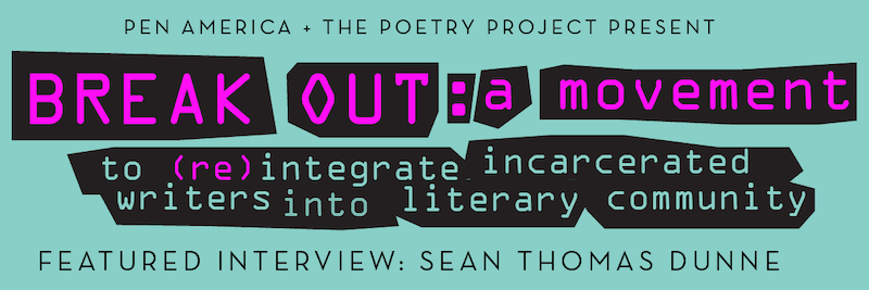 Break Out: a movement banner for Sean Thomas Dunne's interview